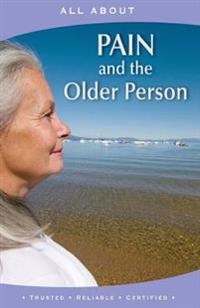 All about Pain and the Older Person
