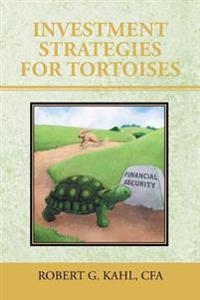 Investment Strategies for Tortoises