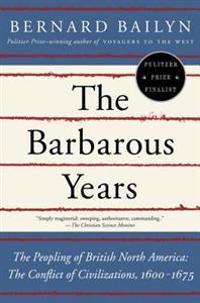 The Barbarous Years