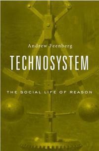 Technosystem: The Social Life of Reason