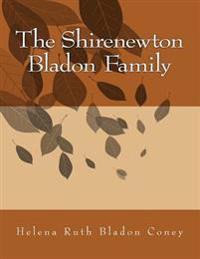 The Shirenewton Bladon Family