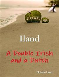Iland - A Double Irish and a Dutch
