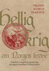Hellig krig om Norges krone
