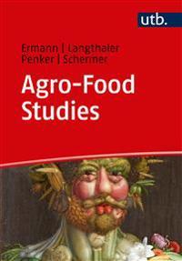 Agro-Food Studies. Eine Einfuhrung
