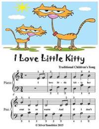 I Love Little Kitty - Easiest Piano Sheet Music Junior Edition
