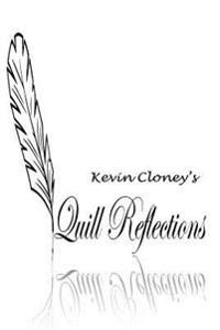 Quill Reflections I: Introspections about Life & Living