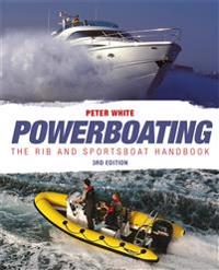 Powerboating: The RIB & Sportsboat Handbook
