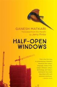 Half-Open Windows