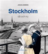 Stockholm : då och nu