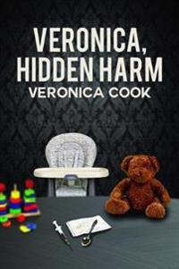 Veronica, Hidden Harm