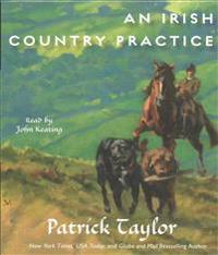 An Irish Country Practice: An Irish Country Novel