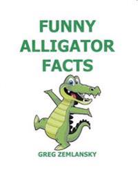 Funny Alligator Facts