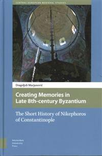 Creating Memories in Late 8th-Century Byzantium