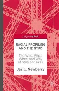 Racial Profiling and the NYPD