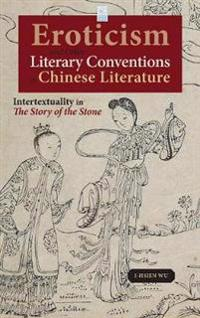 Eroticism and Other Literary Conventions in Chinese Literature