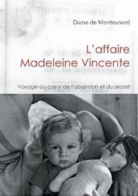 L'Affaire Madeleine Vincente