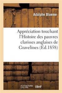 Appr�ciation Touchant l'Histoire Des Pauvres Clarisses Anglaises de Gravelines
