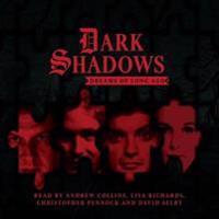 Dark Shadows: Dreams of Long Ago
