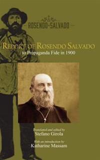 Report of Rosendo Salvado to the Propaganda Fide in 1900