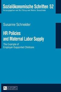 HR Policies and Maternal Labor Supply: The Example of Employer-Supported Childcare