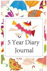 5 Year Diary Journal: 5 Years of Memories, Blank Date No Month, 6 X 9, 365 Lined Pages