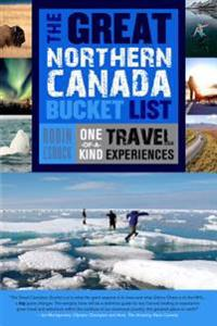 Great Northern Canada Bucket List