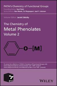 The Chemistry of Metal Phenolates