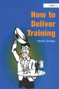 How to Deliver Training