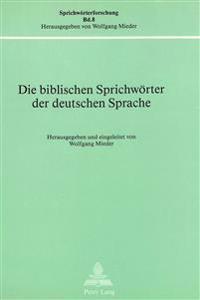 Die Biblischen Sprichwoerter Der Deutschen Sprache
