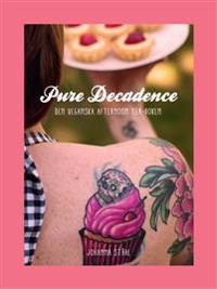 Pure Decadence, den veganska afternoon tea-boken