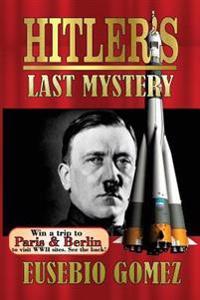 Hitler's Last Mystery