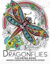 Fantasy Dragonflies Coloring Book for Adult: Nice Design of Flower, Floral and Dragonfly in the Spring Garden