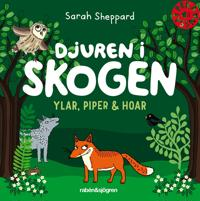 Djuren i skogen ylar, piper & hoar