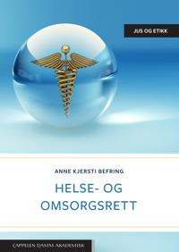 Helse- og omsorgsrett - Anne Kjersti Befring | Ridgeroadrun.org