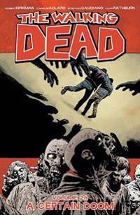 The Walking Dead Volume 28: A Certain Doom