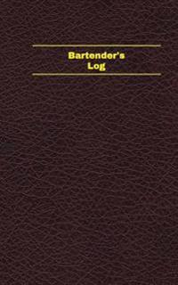 Bartender's Log (Logbook, Journal - 96 Pages, 5 X 8 Inches): Bartender's Logbook (Deep Wine Cover, Small)