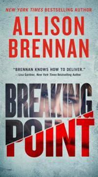 Breaking Point - Allison Brennan - pocket (9781250164445)     Bokhandel