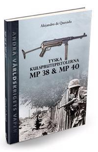 Tyska kulsprutepistolerna MP 38 och MP 40
