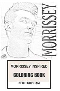 Morrissey Inspired Coloring Book: Legendary English Singer and the Epic the Smith Clairvoyant Inspired Adult Coloring Book