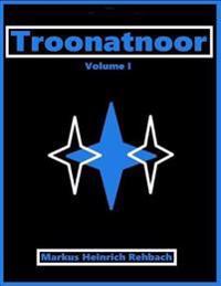 Troonatnoor Volume I