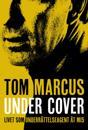 Under Cover : livet som underrättelseagent åt MI5