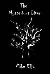 Mysterious Liver