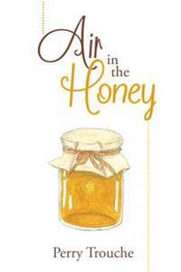 Air in the Honey