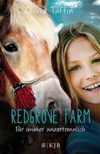 Redgrove Farm 06 - Für immer unzertrennlich