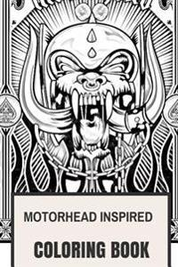 Motorhead Inspired Coloring Book: English Hard Rock and Lemmy Kilmister Hell's Angels Bikers Inspired Adult Coloring Book