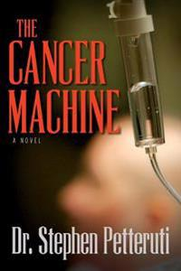 The Cancer Machine