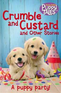 Crumble and Custard and Other Stories