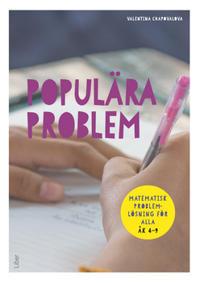 Populära Problem - Problemlösning i matematik för alla åk 4-9
