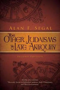 The Other Judaisms of Late Antiquity