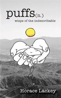 Puffs: Wisps of the Indescribable